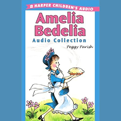 Amelia Bedelia Audio Collection audiobook cover art