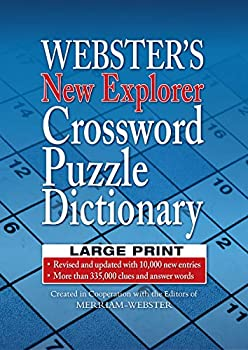 Webster s New Explorer Crossword Puzzle Dictionary LARGE PRINT Edition