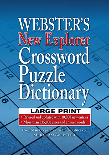 Webster's New Explorer Crossword Puzzle Dictionary LARGE PRINT Edition