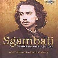 Sgambati: Piano Quintets & String Quartets by Roberto Plano
