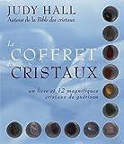 Le coffret des cristaux - Un livre et 12 magnifiques cristaux de guérison
