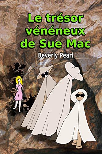 Le trésor vénéneux de Sue Mac