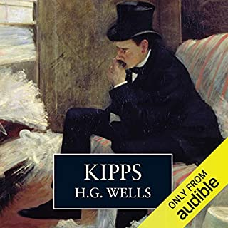 Kipps                   By:                                                                                                                                 H. G. Wells                               Narrated by:                                                                                                                                 Sam Kelly                      Length: 11 hrs and 5 mins     12 ratings     Overall 4.6