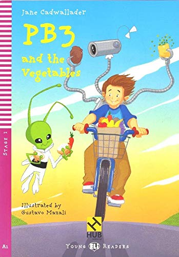PB3 and the Vegetables - Série HUB Young ELI Readers. Stage 2A1 (+ Audio CD)