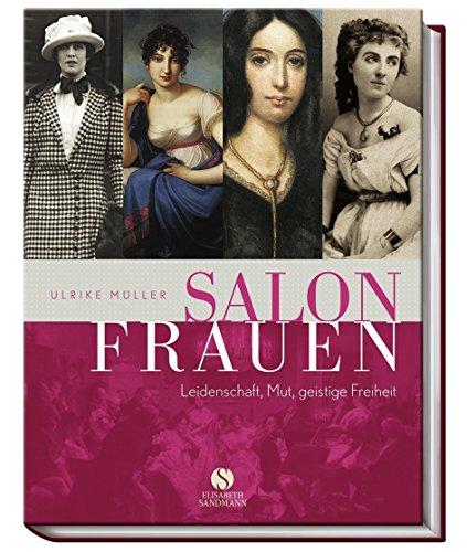 Buchseite und Rezensionen zu 'Salonfrauen - Leidenschaft, Mut, geistige Freiheit von Ulrike Müller Gebundene Ausgabe' von