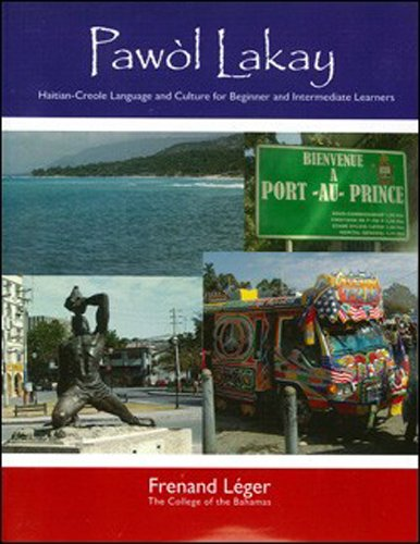 Compare Textbook Prices for Pawol Lakay: Haitian-Creole Language and Culture for Beginner and Intermediate Learners Creole Edition Bilingual Edition ISBN 9781584326878 by Frenand Leger