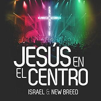Jesus en el Centro (Version Radio)