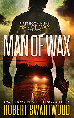 Man Of Wax by Robert Swartwood ebook deal