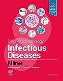Diagnostic Pathology: Infectious Diseases - Danny A Milner MD  MSc