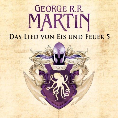 Game of Thrones - Das Lied von Eis und Feuer 5 audiobook cover art