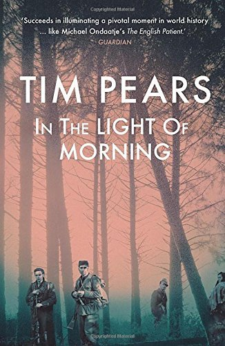 In the Light of Morning by Tim Pears (29-Jan-2015) Paperback