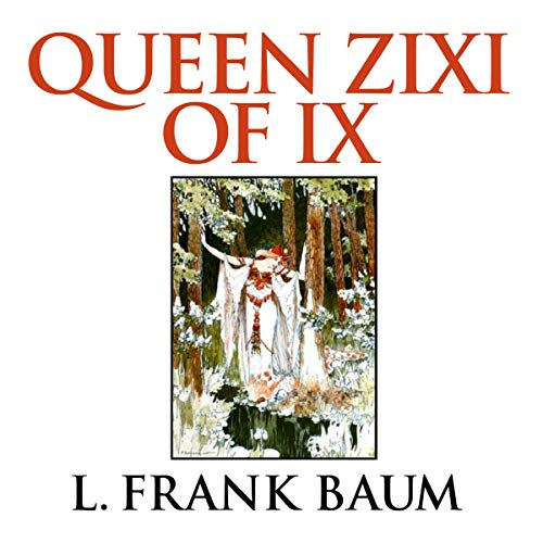 Queen Zixi of Ix cover art