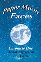 Paper Moon Faces