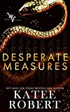 %name Desperate Measures by Katee Roberts