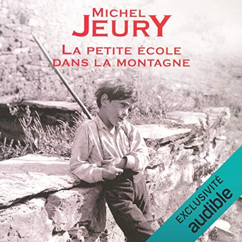 La petite école dans la montagne audiobook cover art