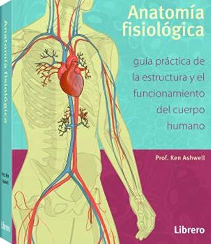 ANATOMIA FISIOLÓGICA (Spanish Edition)