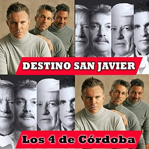 Los 4 De Cordoba & Destino San Javier