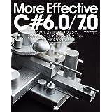 More Effective C# 6.0/7.0