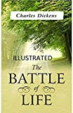 The Battle of Life (Annotated) (English Edition)