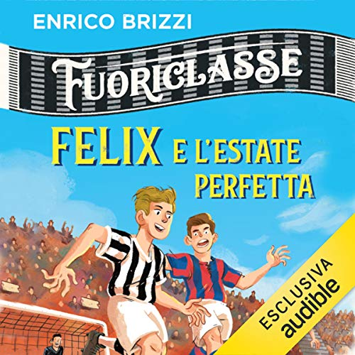Couverture de Felix e l'estate perfetta