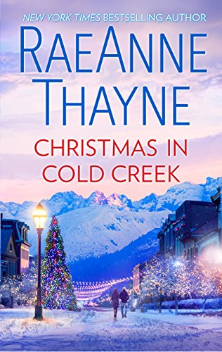 Christmas in Cold Creek: A Small Town Holiday Romance (The Cowboys of Cold Creek Book 10)