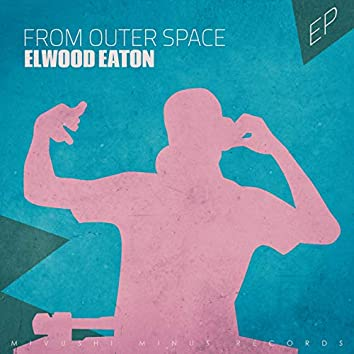 From Outer Space - EP