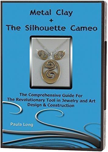 Metal Clay + The Silhouette Cameo: La guía completa para la herramienta revolucionaria en joyería y diseño de arte y construcción