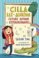Future Author Extraordinaire (Cilla Lee-Jenkins)