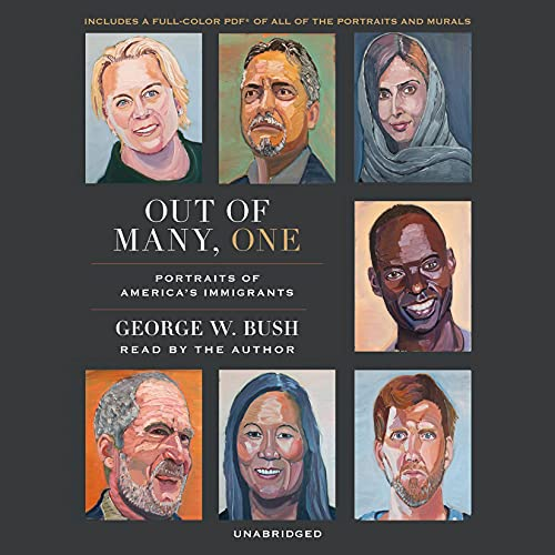 Out of Many, One Audiobook By George W. Bush cover art