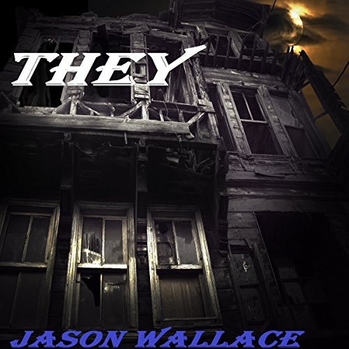 THEY Audiobook By Jason Wallace cover art