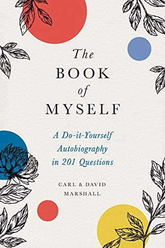 The Book of Myself A Do It Yourself Autobiography in 201 Questions product image
