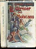 LE DERNIER DE MOHICANS. - GORDINNE