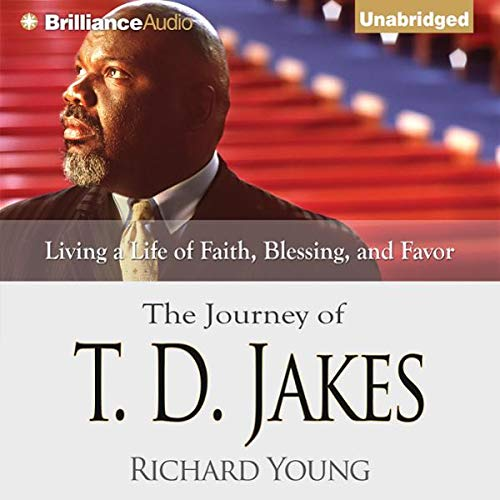 The Journey of T. D. Jakes audiobook cover art