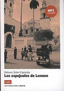 Los espejuelos de Lennon, Serie América Latina: Los espejuelos de Lennon, Serie América Latina