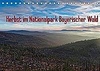 Herbst im Nationalpark Bayerischer Wald (Tischkalender 2022 DIN A5 quer): Herbst von seiner schoensten Seite: Im Natur belassenen Wald des Nationalparks Bayerischer Wald (Monatskalender, 14 Seiten )