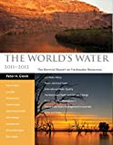 The World's Water 2002-2003: The Biennial Report On Freshwater Resources