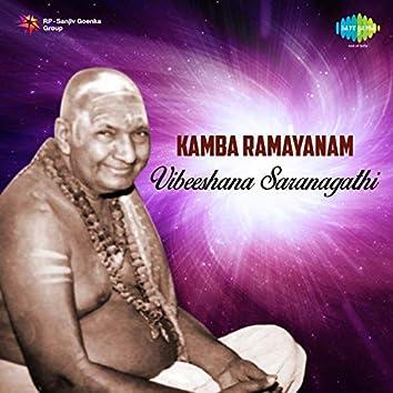 Kamba Ramayanam Vibeeshana Saranagathi