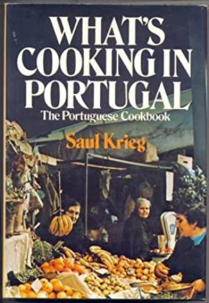 Whats Cooking in Portugal : The Portuguese Cookbook
