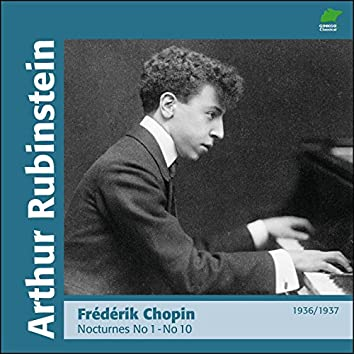Chopin : Nocturnes I, No 1 to 10 (1936 - 1937)