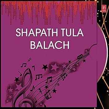 Shapath Tula Balach