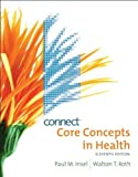 Core Concepts in Health Eleventh Edition