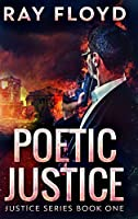 Poetic Justice: Large Print Hardcover Edition