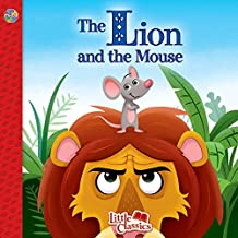 The Lion and the Mouse Little Classics