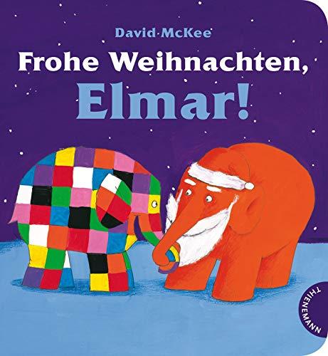 Elmar: Frohe Weihnachten, Elmar! Pappbilderbuch