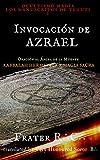 OCULTISMO MAGIA La Invocación de Azrael: Los Manuscritos de Tehuti (LA MAGIA DEL INICIADO nº 1)
