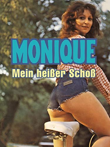 Monique - Mein heisser Schoß