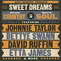 Sweet Dreams: Where Country Meets Soul Volume 2