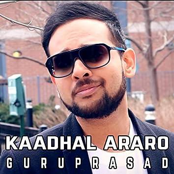 Kaadhal Araro (feat. Guru)