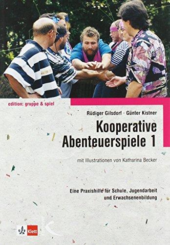 Kooperative Abenteuerspiele 1 von Rüdiger Gilsdorf (1995) Taschenbuch