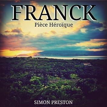 Franck: Pièce Héroïque